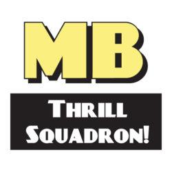Mondo Beyondo Thrill Squadron